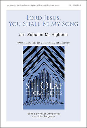 Lord Jesus, You Shall Be My Song