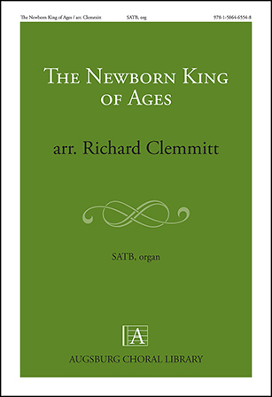 The Newborn King of Ages