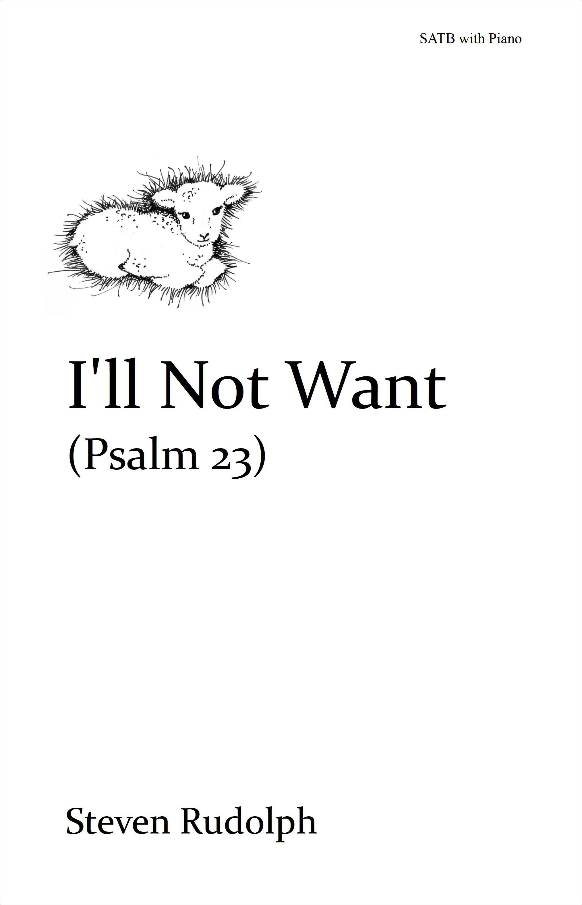I'll Not Want