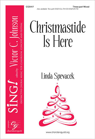 Christmastide Is Here