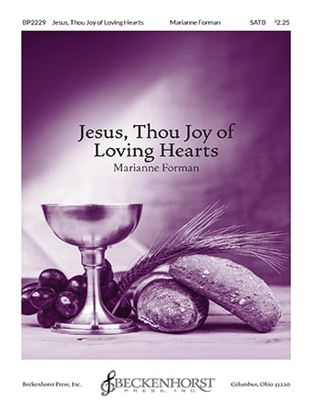 Jesus Thou Joy of Loving Hearts