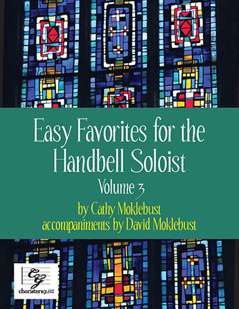 Easy Favorites for the Handbell Soloist, Vol. 3