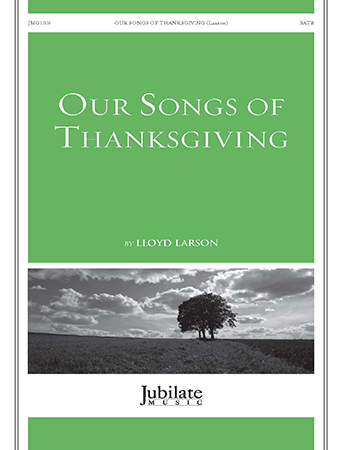 Our Songs of Thanksgiving church choir sheet music cover