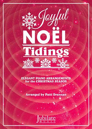 Joyful Noel Tidings piano sheet music cover