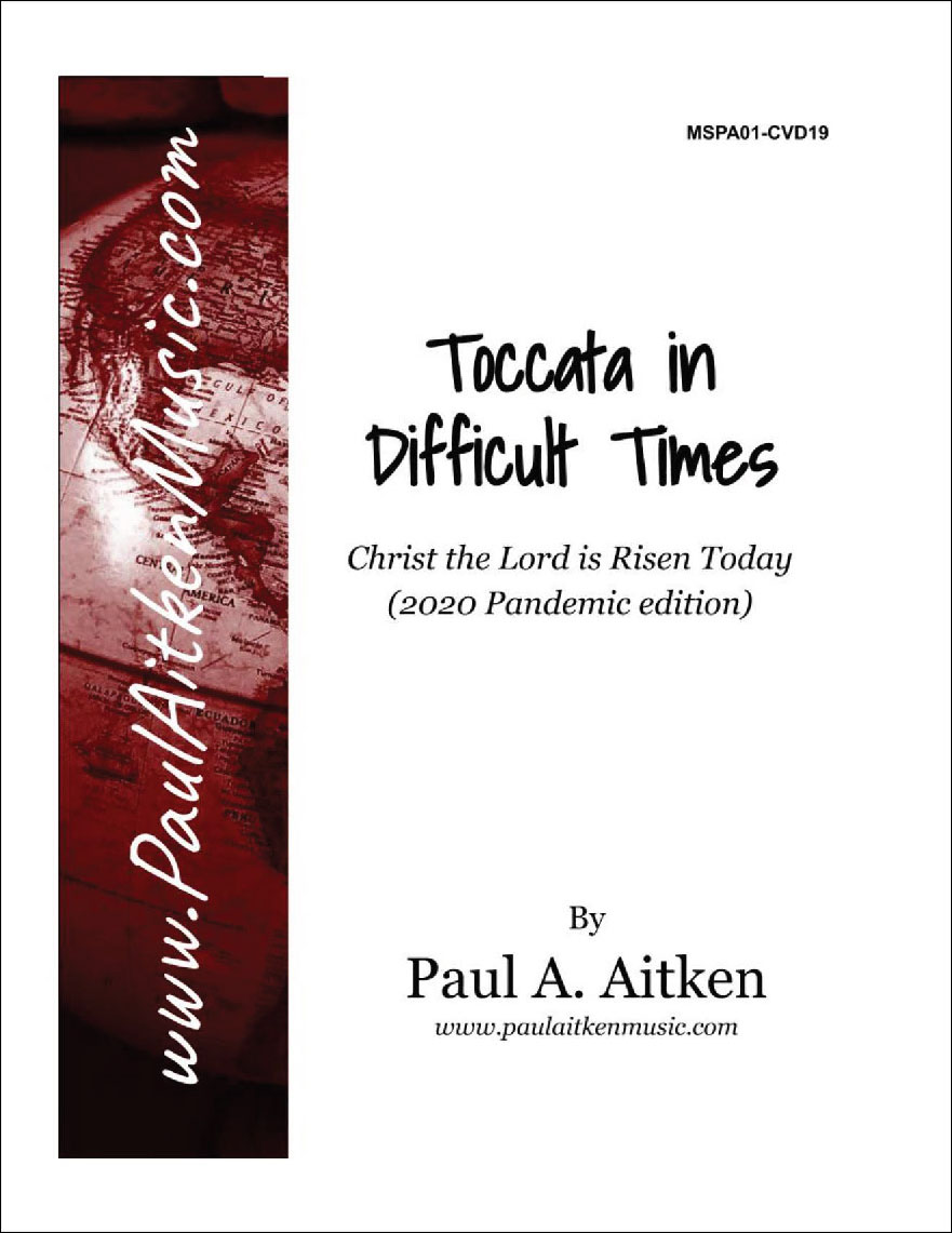 Toccata in Difficult Times