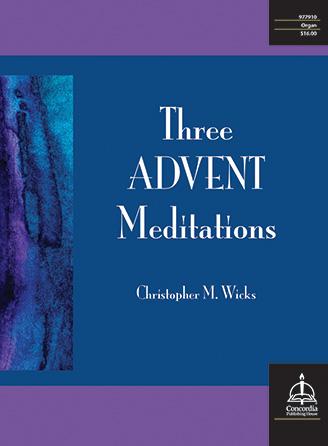 Three Advent Meditations