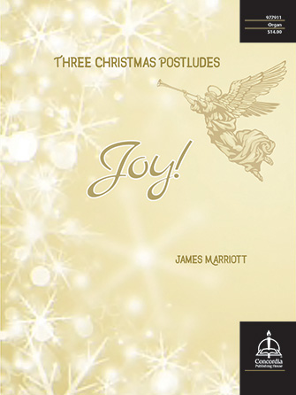 Joy! Three Christmas Postludes
