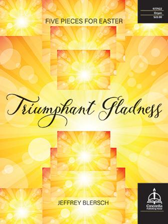 Triumphant Gladness
