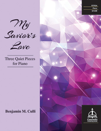 My Savior's Love: Three Quiet Pieces for Piano