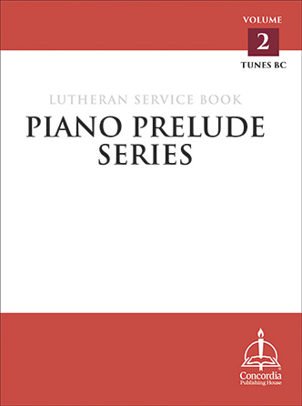Piano Prelude Series: Lutheran Service Book