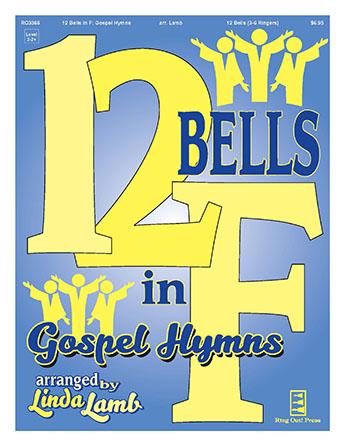 12 Bells in F: Gospel Hymns handbell sheet music cover