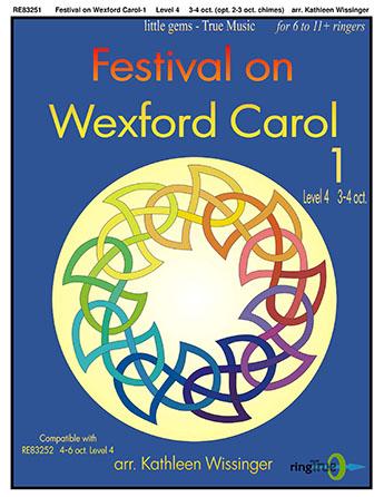 Festival on Wexford Carol 1 & 2