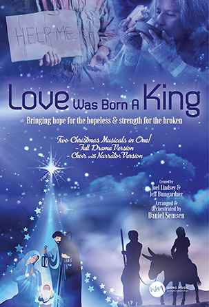 Love Was Born a King