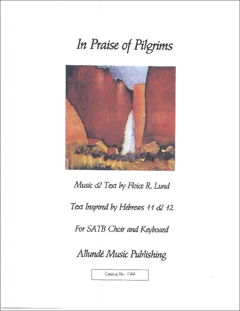 In Praise of Pilgrims