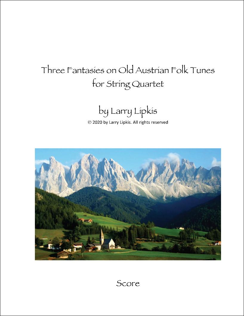 Three Fantasies on Old Austrian Folk Songs