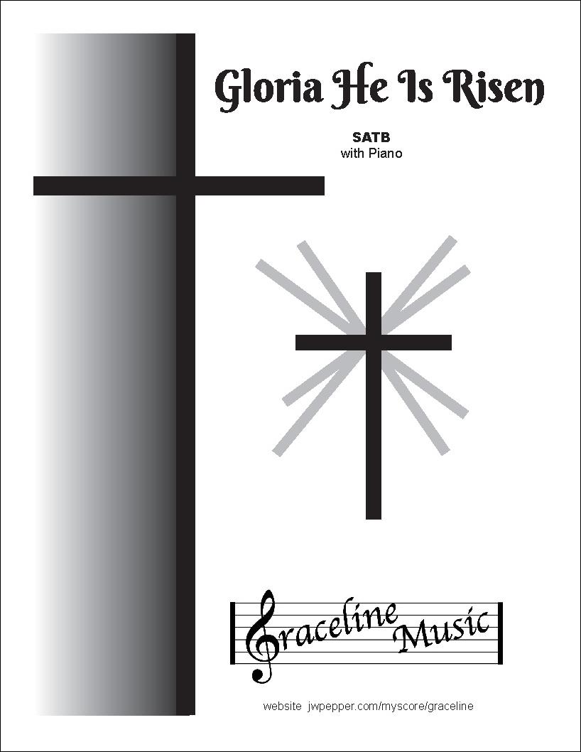 Gloria He Is Risen