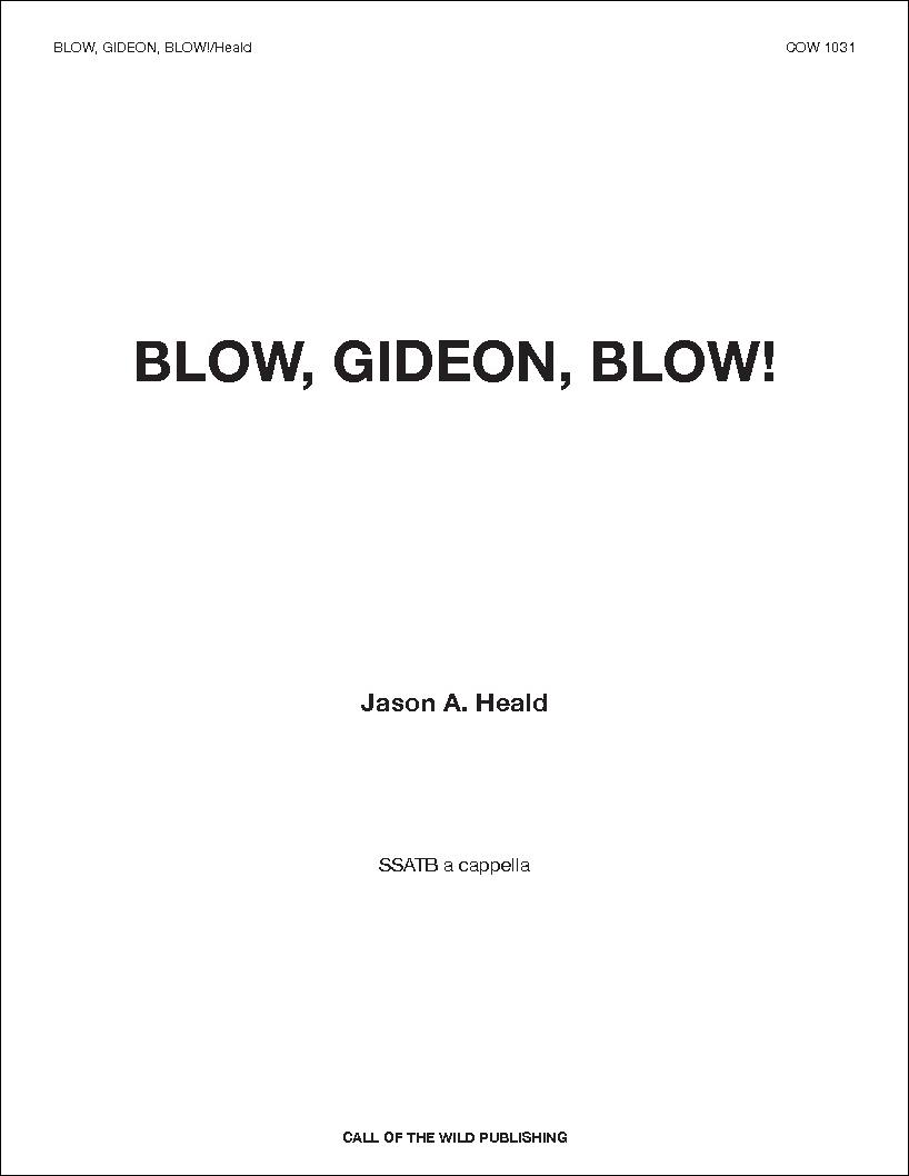 Blow, Gideon, Blow!