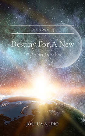 Destiny For A New