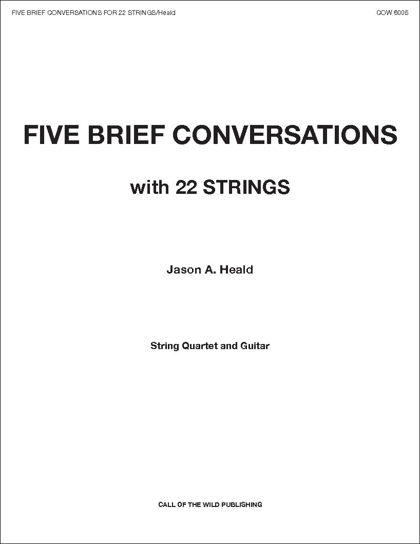 Five Brief Conversations with 22 Strings