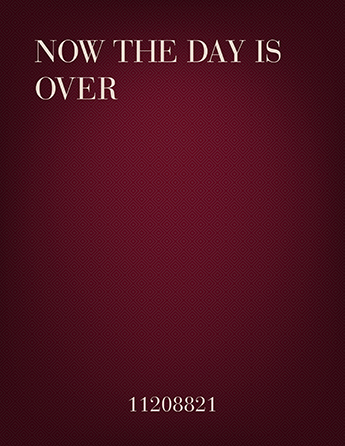 Now The Day Is Over