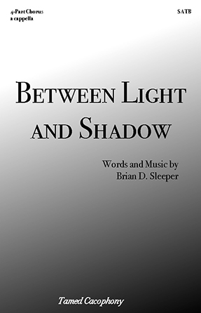 Between Light and Shadow