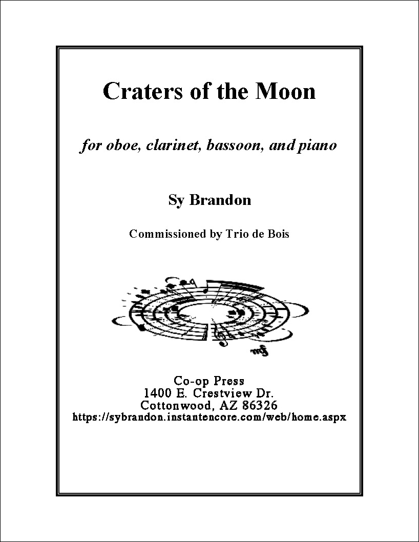 Craters of the Moon for Oboe, Clarinet, Bassoon, and Piano