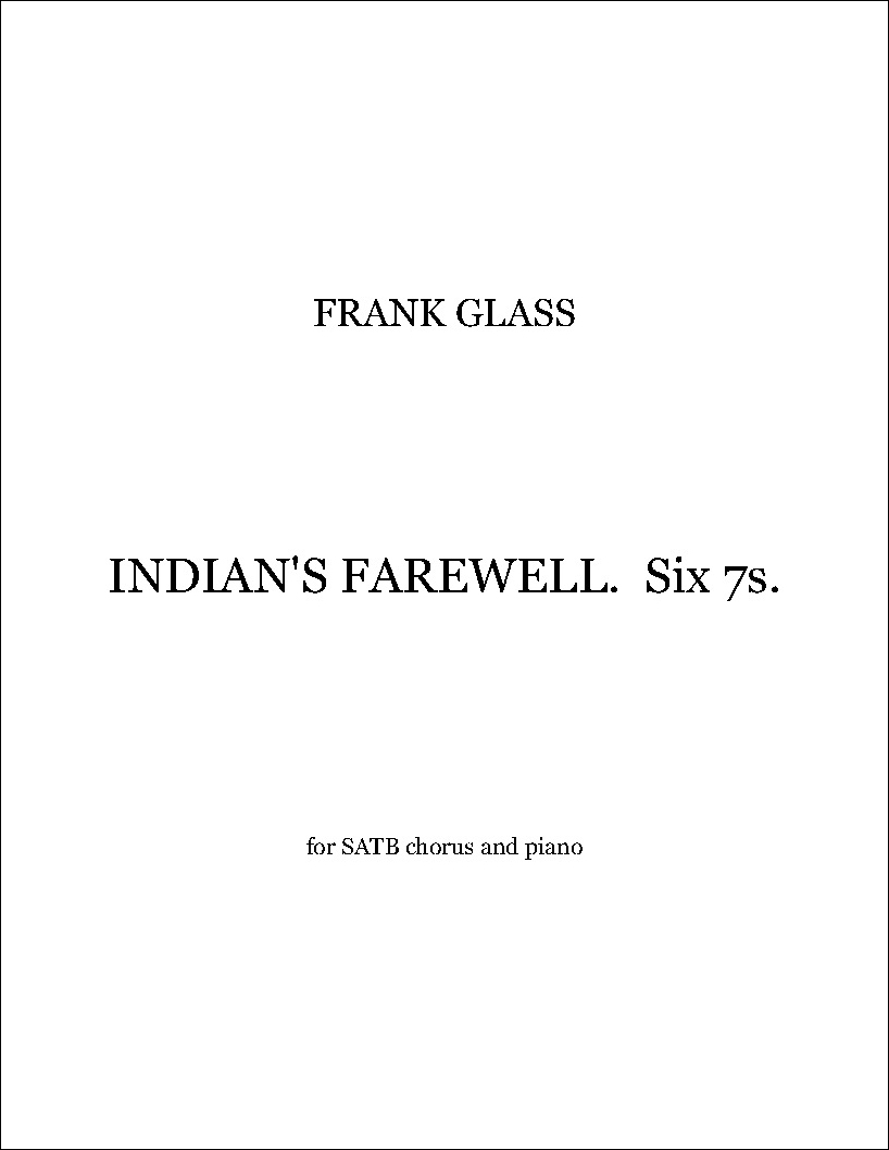 Indian's Farewell, Six 7s.