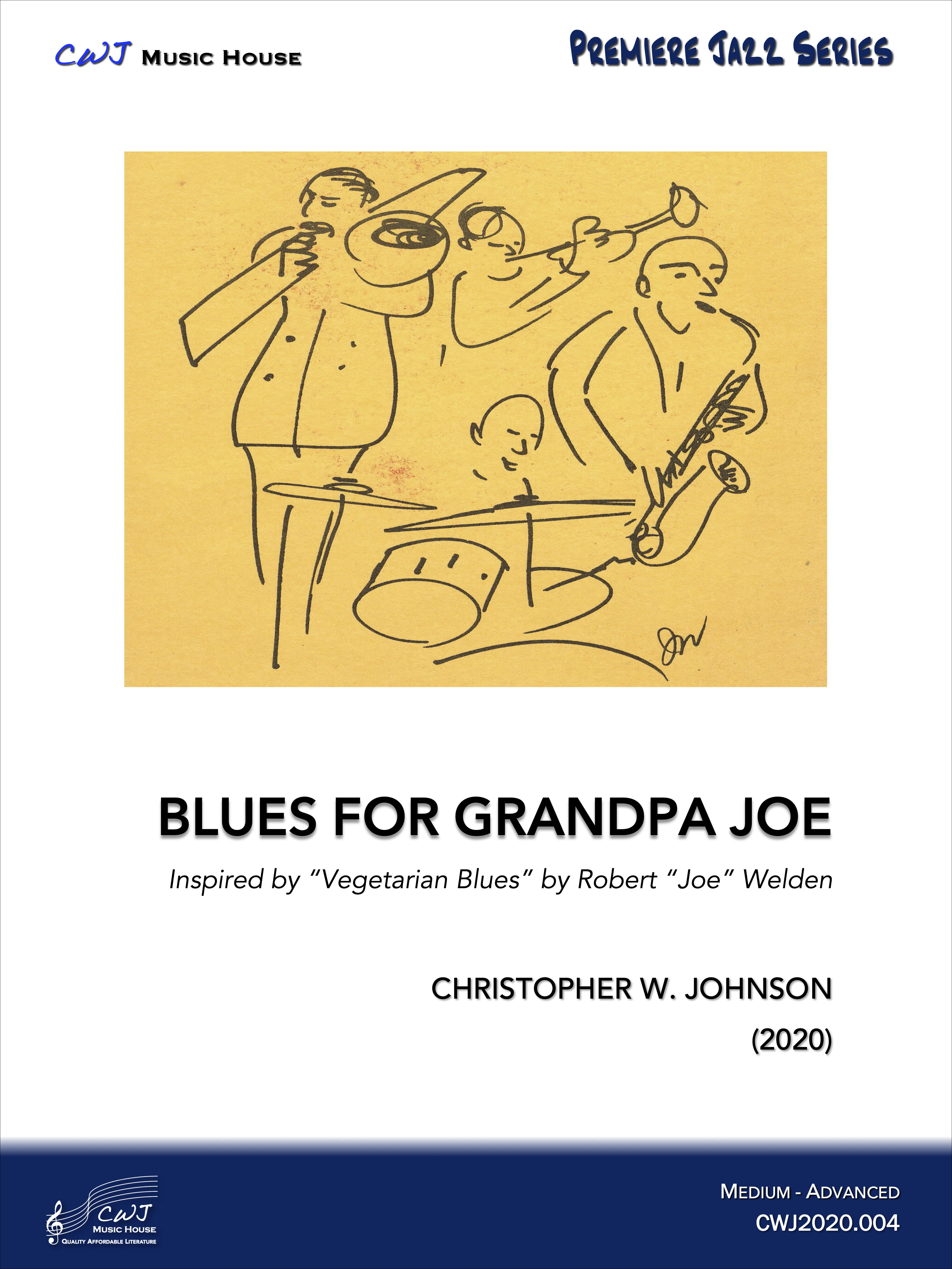 Blues for Grandpa Joe
