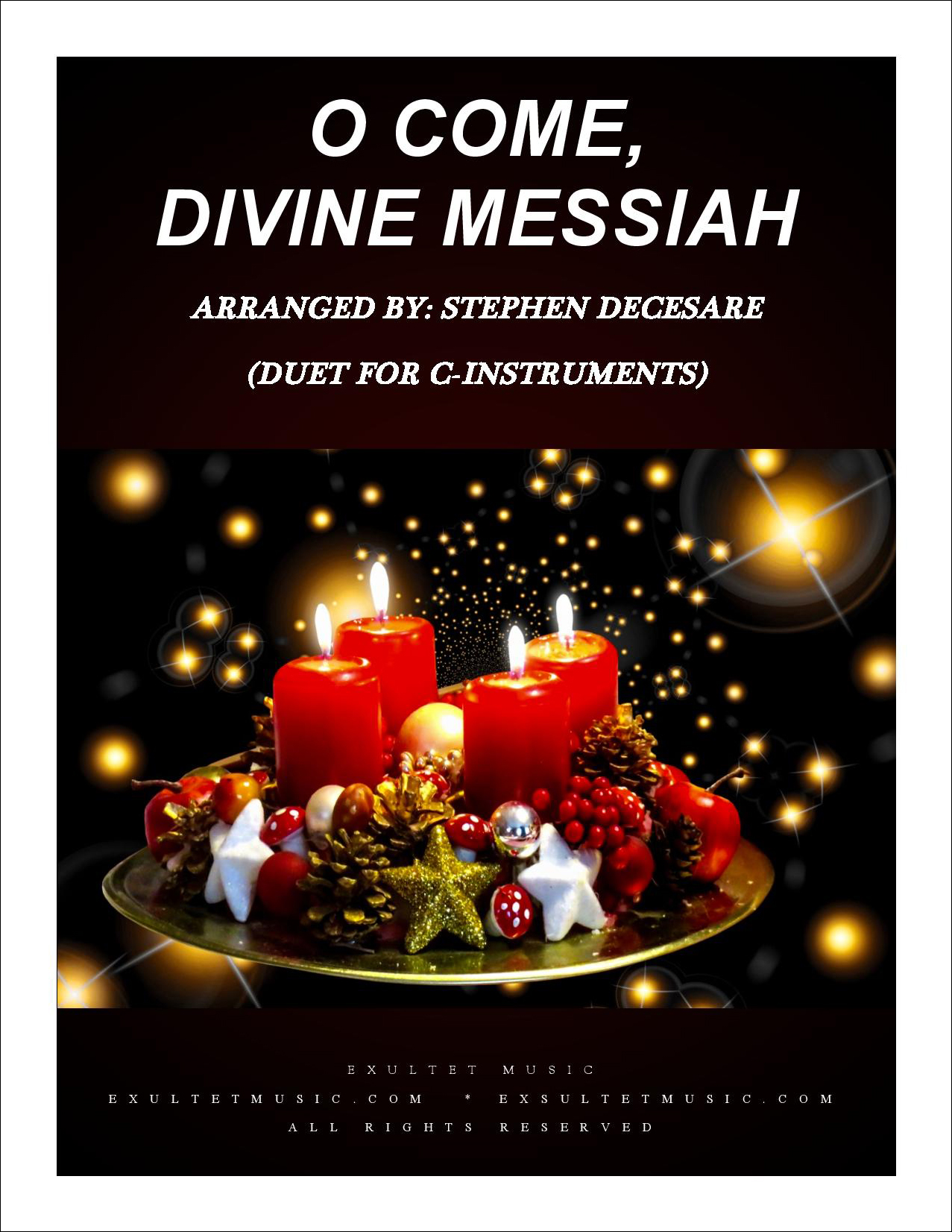 O Come, Divine Messiah