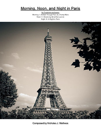 Morning, Noon, and Night in Paris for Trombone and Piano