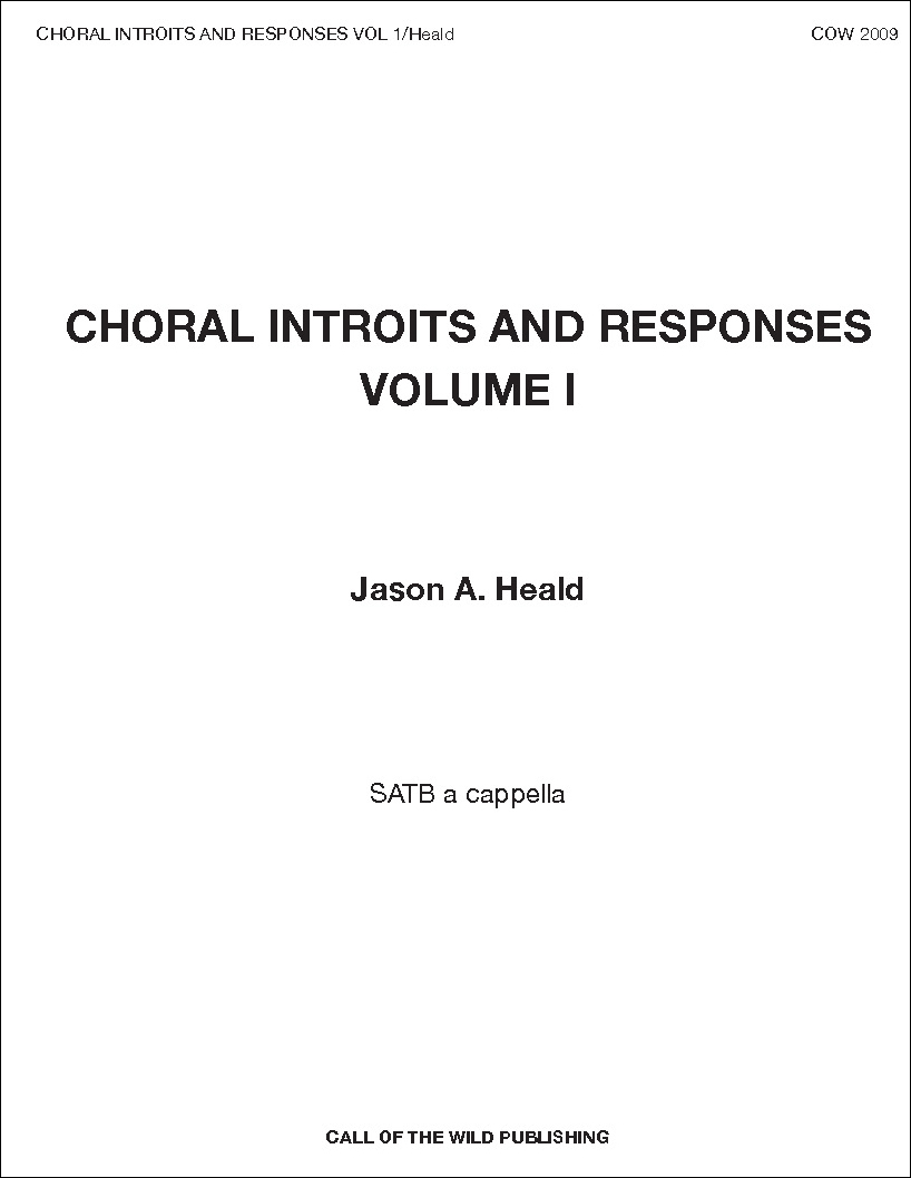 Choral Introits and Responses: Volume I