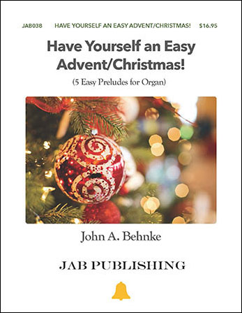Have Yourself an Easy Advent/Christmas!