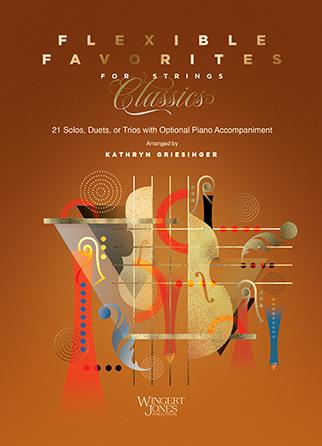Flexible Favorites for Strings: Classics