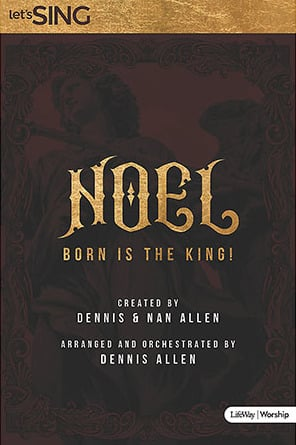 Noel! Born is the King!