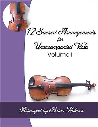 12 Sacred Arrangements for Unaccompanied Viola Volume II