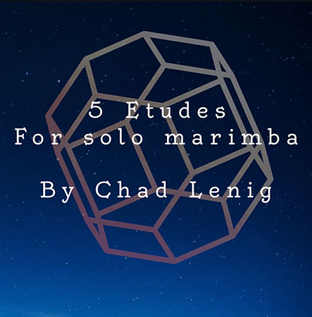 5 Etudes For solo Marimba