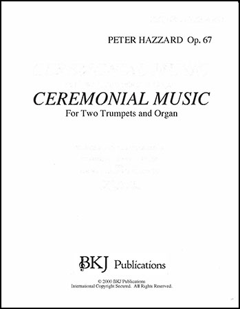 Ceremonial Music  for 2 Trumpets and Organ, Op. 67