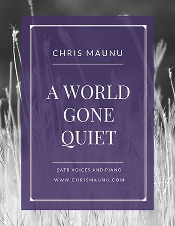 A World Gone Quiet