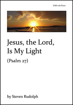 Jesus, the Lord, Is My Light