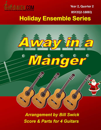 Bill Swick's Year 2, Quarter 2 - Holiday Ensembles for Four Guitars