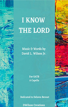 I Know The Lord