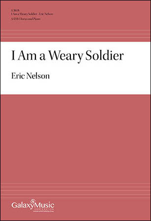 I Am a Weary Soldier