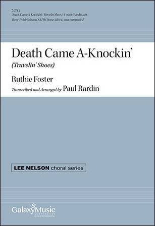 Death Came A-Knockin'