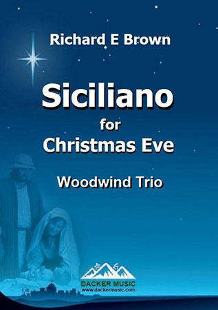 Siciliano for Christmas Eve - Woodwind Trio