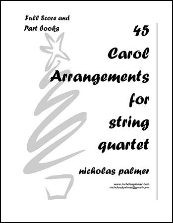 45 Christmas Carols for String Quartet