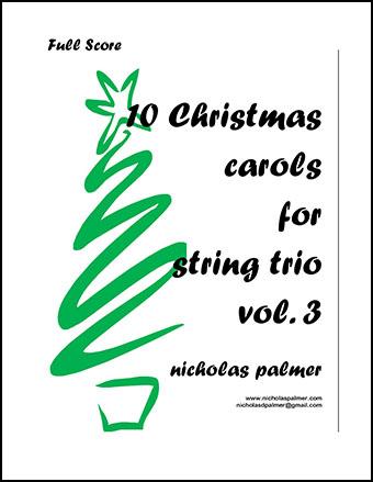 10 Christmas Carols for String Trio vol. 3