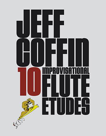 10 Improvisational Flute Etudes