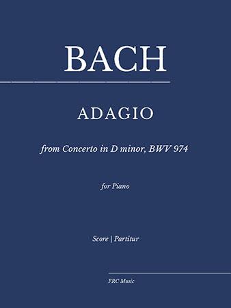 ADAGIO from Concerto in D minor, BWV 974 for Piano