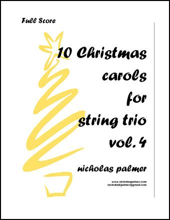 10 Christmas Carols for String Trio vol. 4