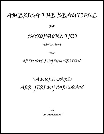 America the Beautiful for Saxophone Trio and Optional Rhythm Section